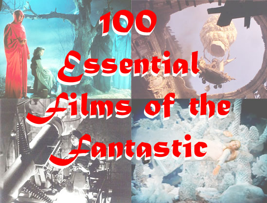 100 Essential Films of the Fantastic
